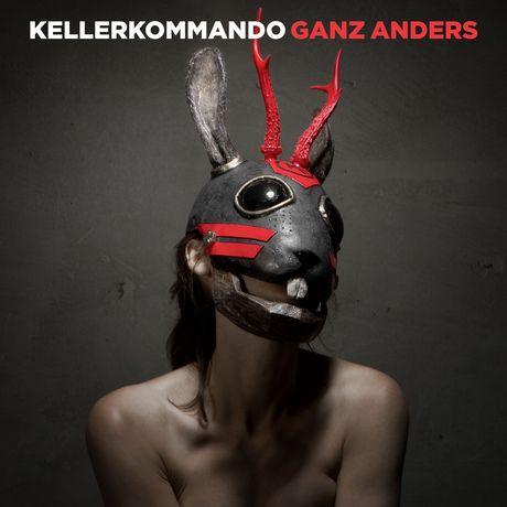<strong>Kellerkommando</strong><br /> Ganz Anders