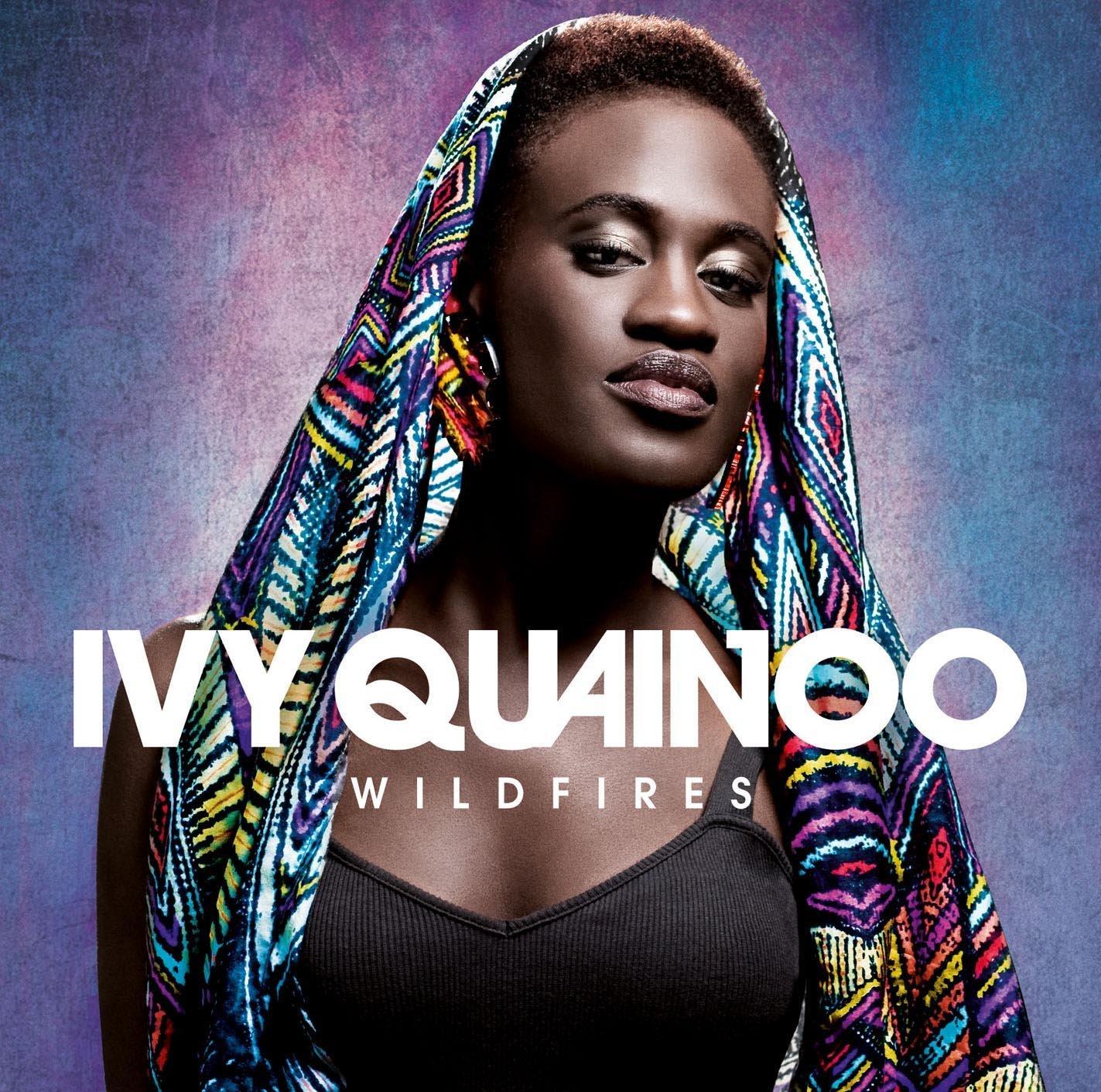 <strong>Ivy Quainoo</strong><br /> Wildfires (Album)
