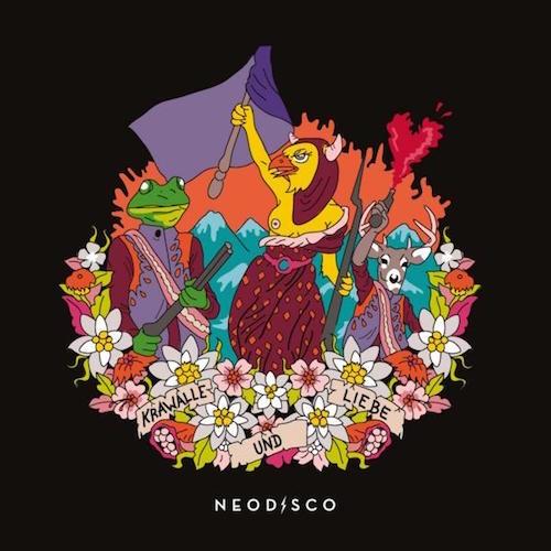 <strong>Neodisco</strong><br /> Krawalle und Liebe
