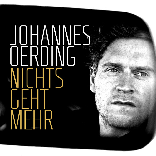 <strong>Johannes Oerding</strong></br> Nichts geht mehr