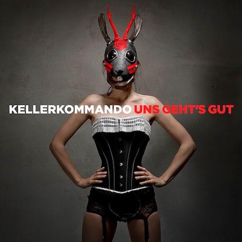 <strong>Kellerkommando</strong><br /> Uns gehts gut