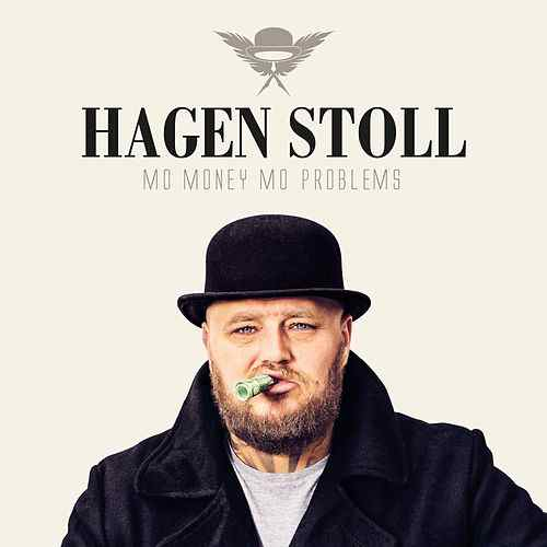<strong>Hagen Stoll</strong><br> Mo Money Mo Problems