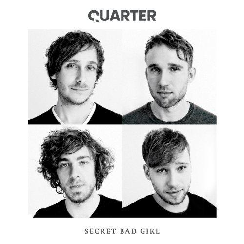 <strong>Quarter</strong><br> Secret Bad Girl