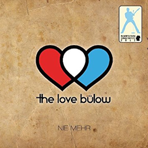 <strong>The Love Bülow</strong><br> Nie mehr